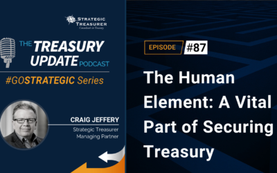 The Human Element: A Vital Part of Secure Treasury