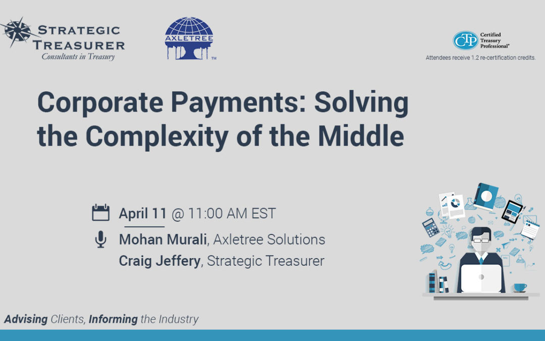 Corporate Payments: Solving the Complexity of the Middle