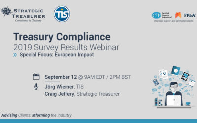 Treasury Compliance – 2019 Survey Results Webinar – European Focus – Strategic Treasurer