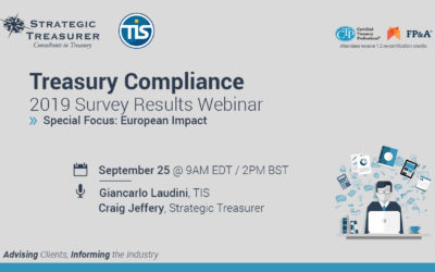 Treasury Compliance – 2019 Survey Results Webinar – European Focus – Strategic Treasurer