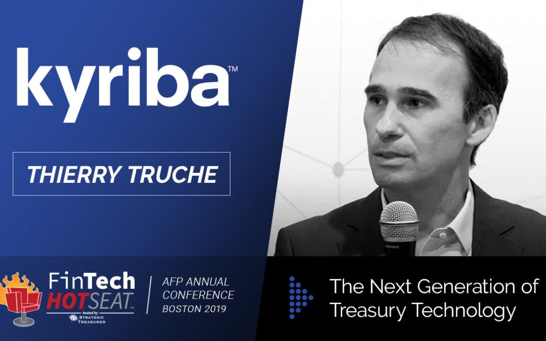 The Next Generation of Treasury Technology with Kyriba – FinTech HotSeat