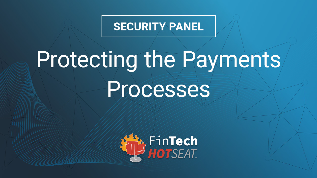 Security Panel - FinTech HotSeat 2020