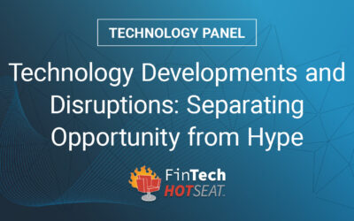 Webinar: Technology Developments & Disruptions: Separating Opportunity from Hype