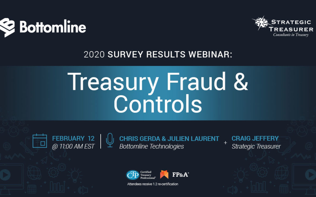 Treasury Fraud & Controls: 2020 Survey Results Webinar