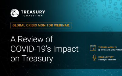 Webinar: A Review of COVID-19's Impact on Treasury