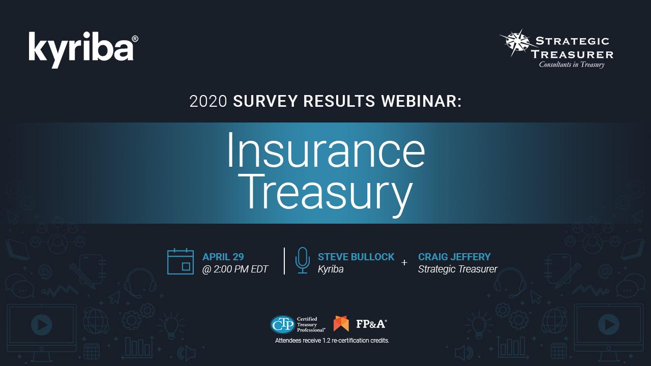 2020 Insurance Treasury Survey Results Webinar