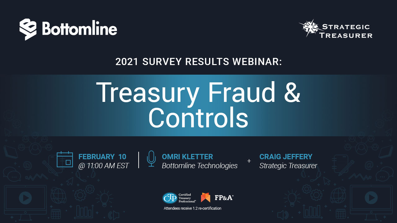Treasury Fraud & Controls: 2021 Survey Results Webinar