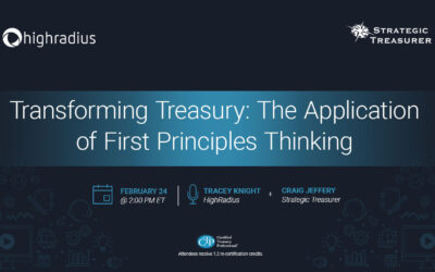Webinar: Transforming Treasury: The Application of First Principles Thinking