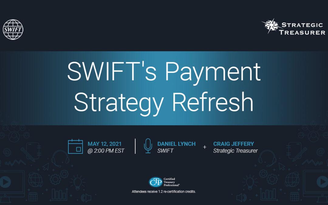 Webinar: SWIFT's Payment Strategy Refresh