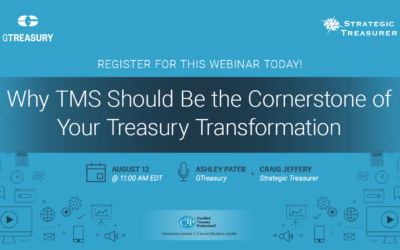 Webinar: Why TMS Should Be the Cornerstone of Your Treasury Transformation