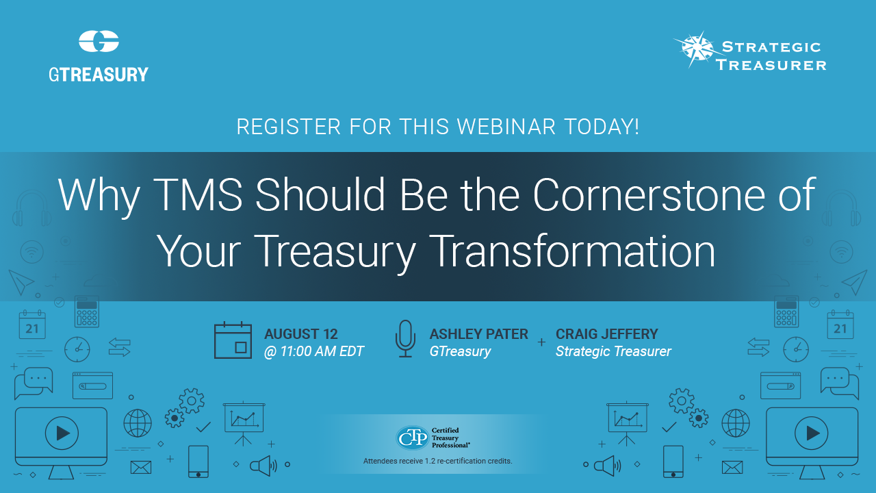 Why TMS Should Be the Cornerstone of Your Treasury Transformation Webinar