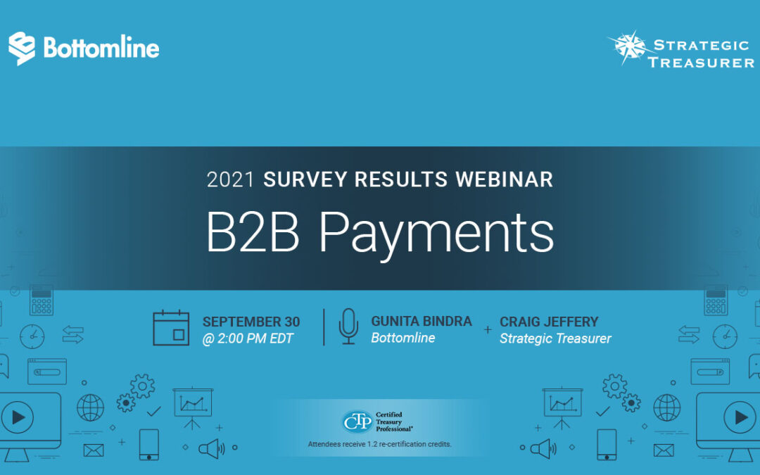 Webinar: B2B Payments: 2021 Survey Results