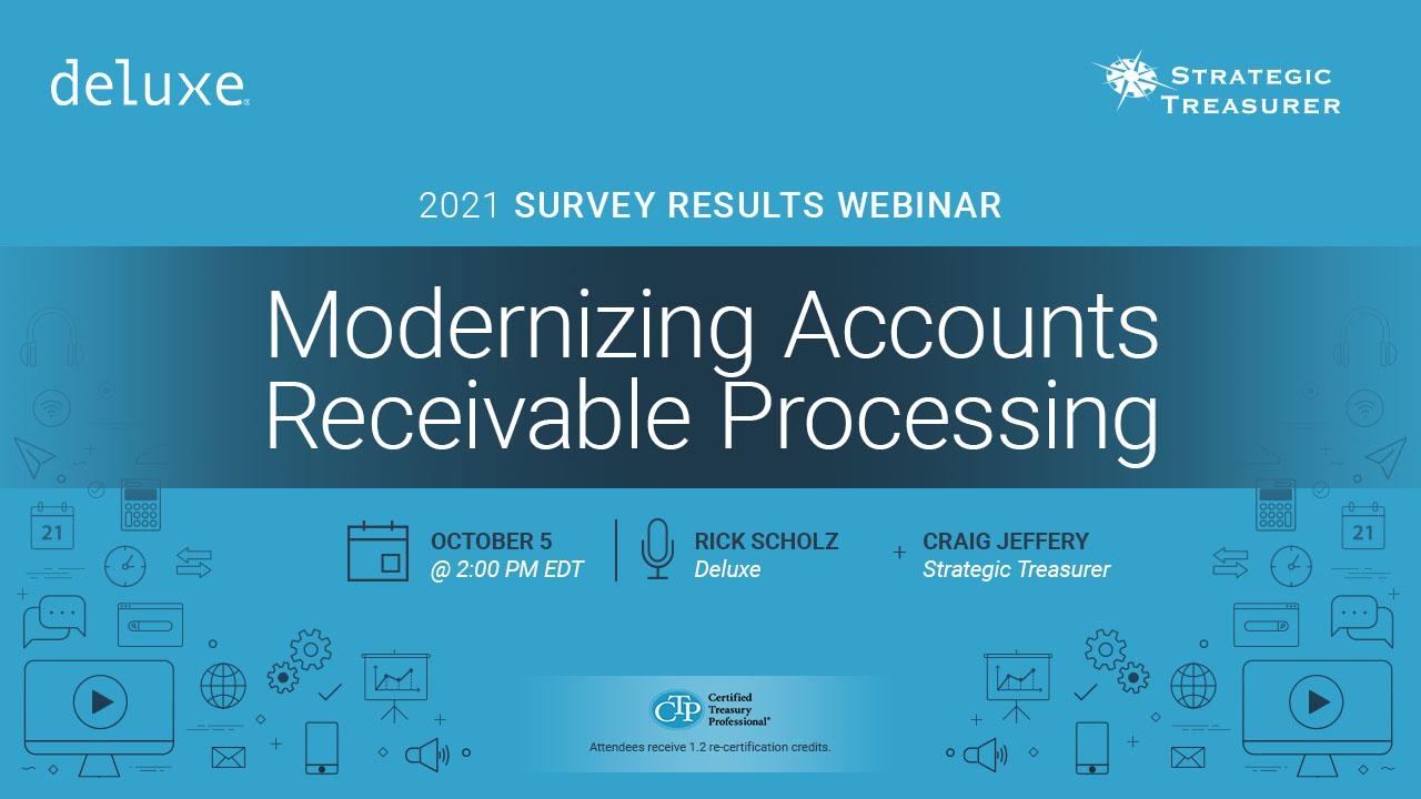 Modernizing AR Processing: 2021 Survey Results Webinar