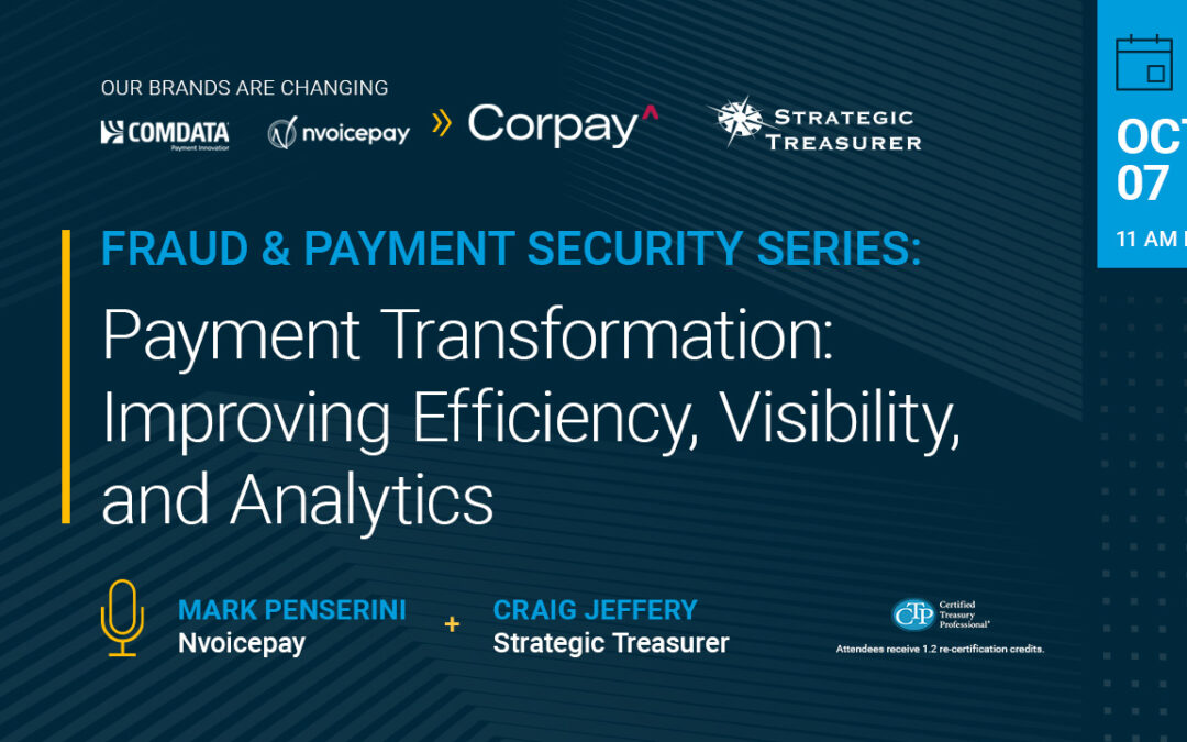 Webinar: Payment Transformation: Improving AP Efficiency, Visibility, and Analytics