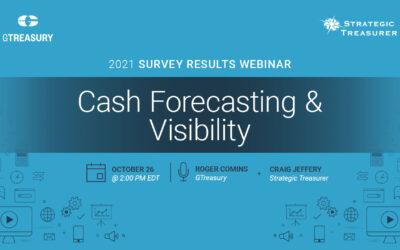 Webinar: Cash Forecasting and Visibility: 2021 Survey Results