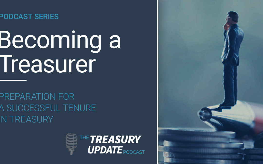 Becoming a Treasurer podcast series