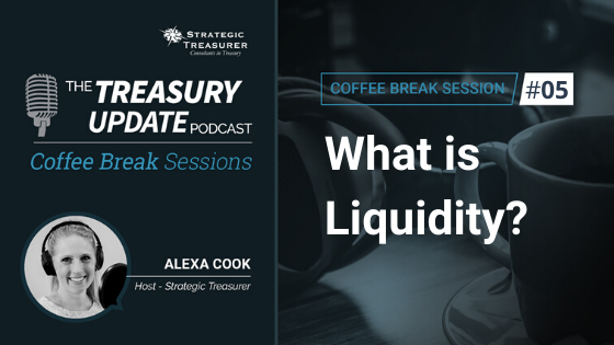 05: What is Liquidity?