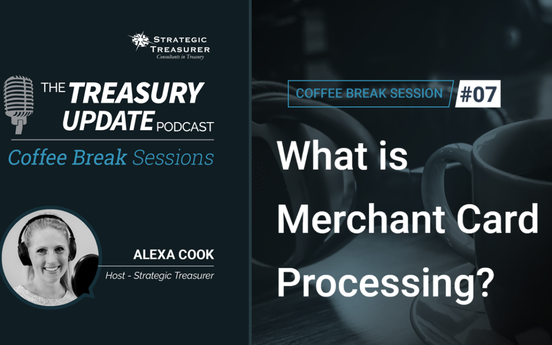 07: What is Merchant Card Processing?