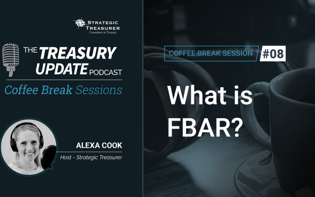 08: What is FBAR?