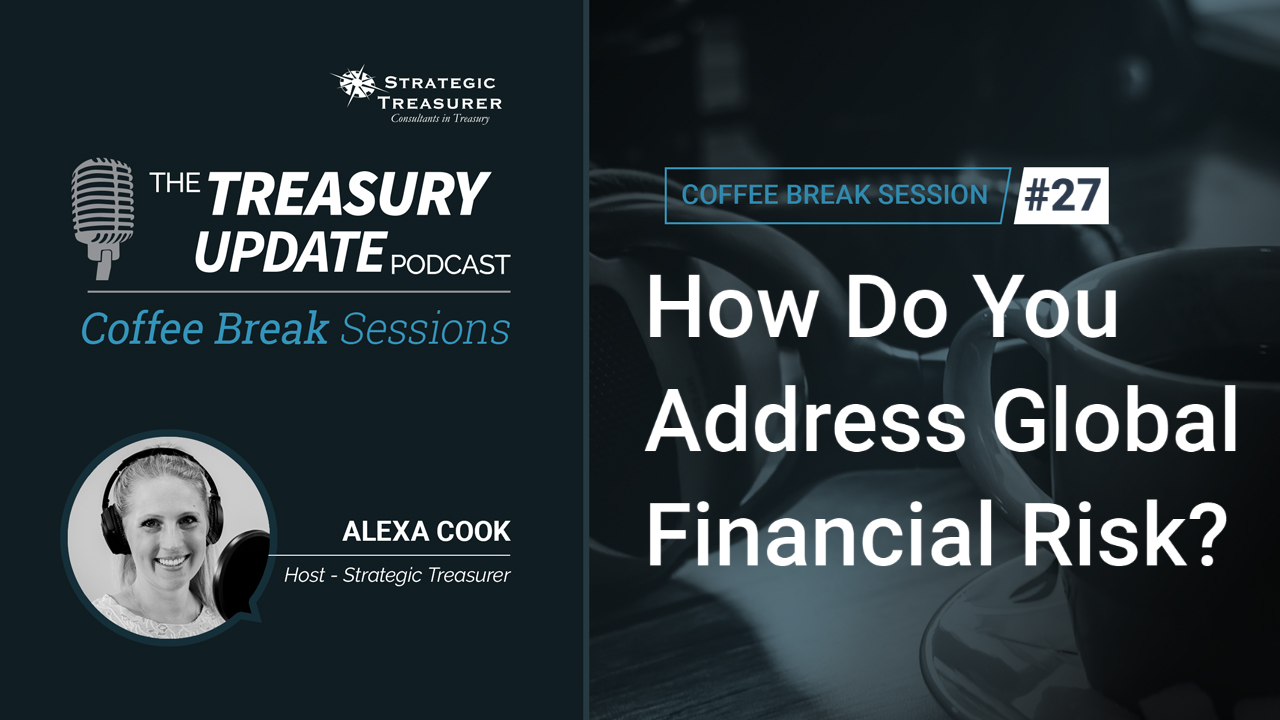 Session 27 - Treasury Update Podcast