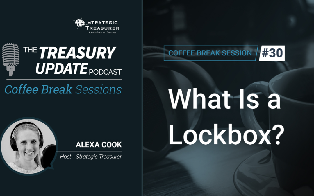 30: What Is a Lockbox?