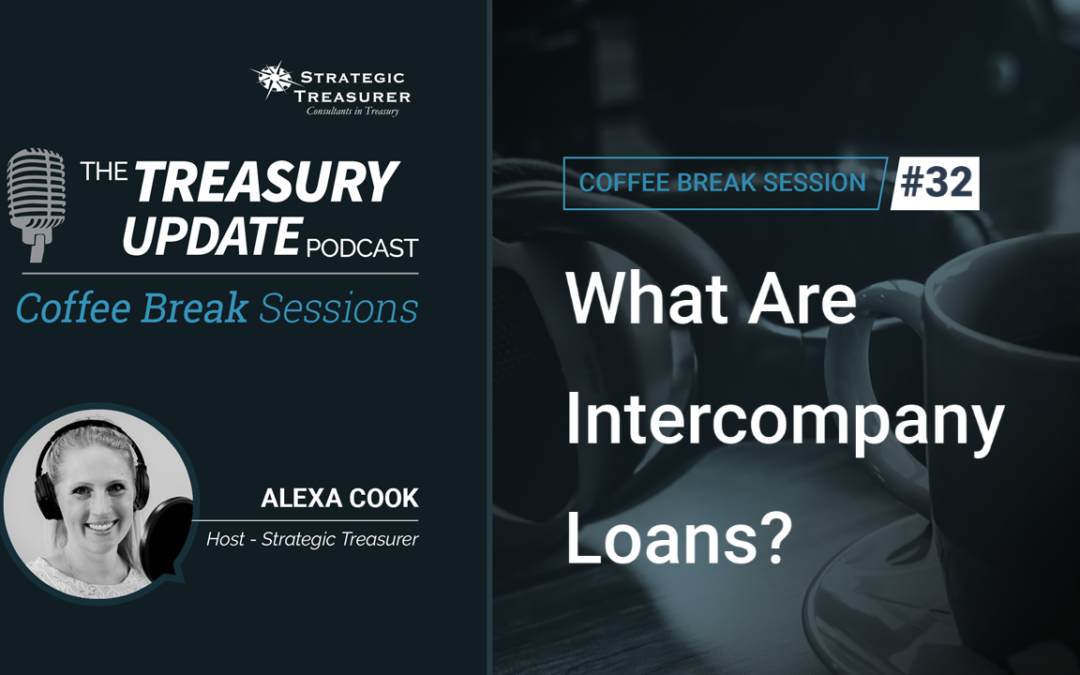 32: What Are Intercompany Loans?