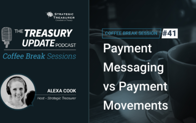 41: Payment Messaging vs Payment Movements
