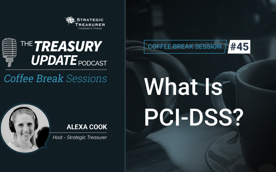 45: What Is PCI-DSS?