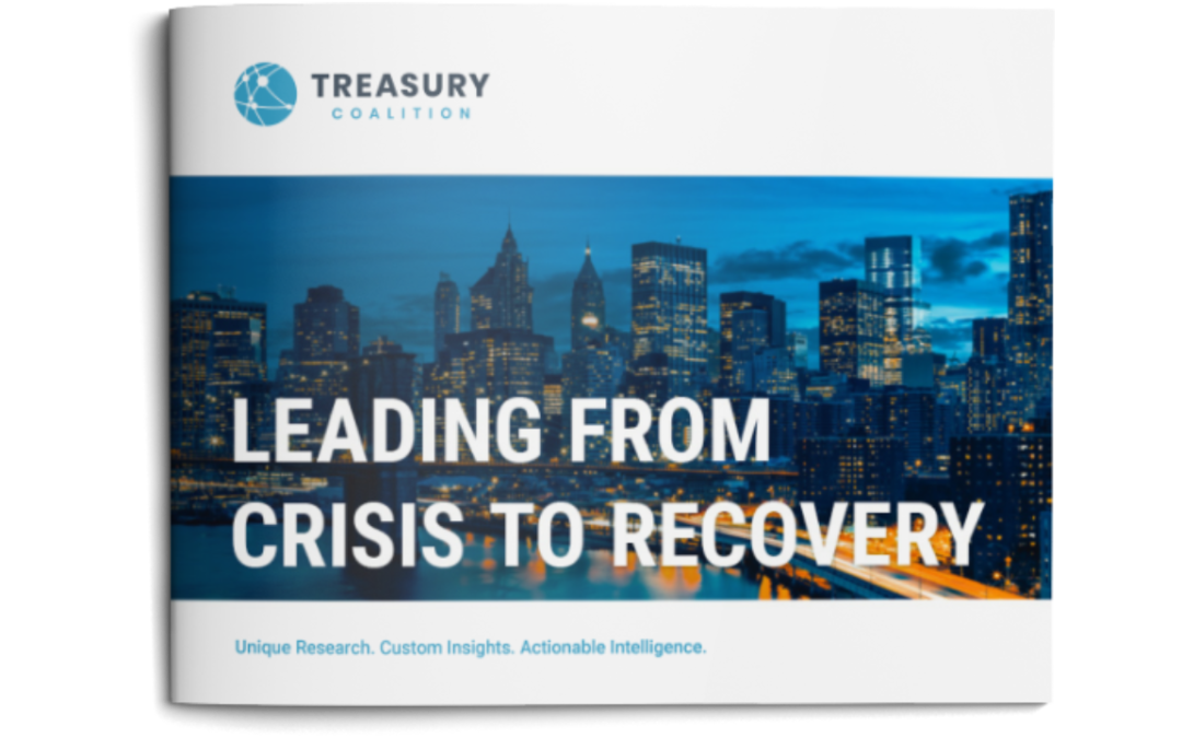 Leading from Crisis to Recovery eBook – Treasury Coalition