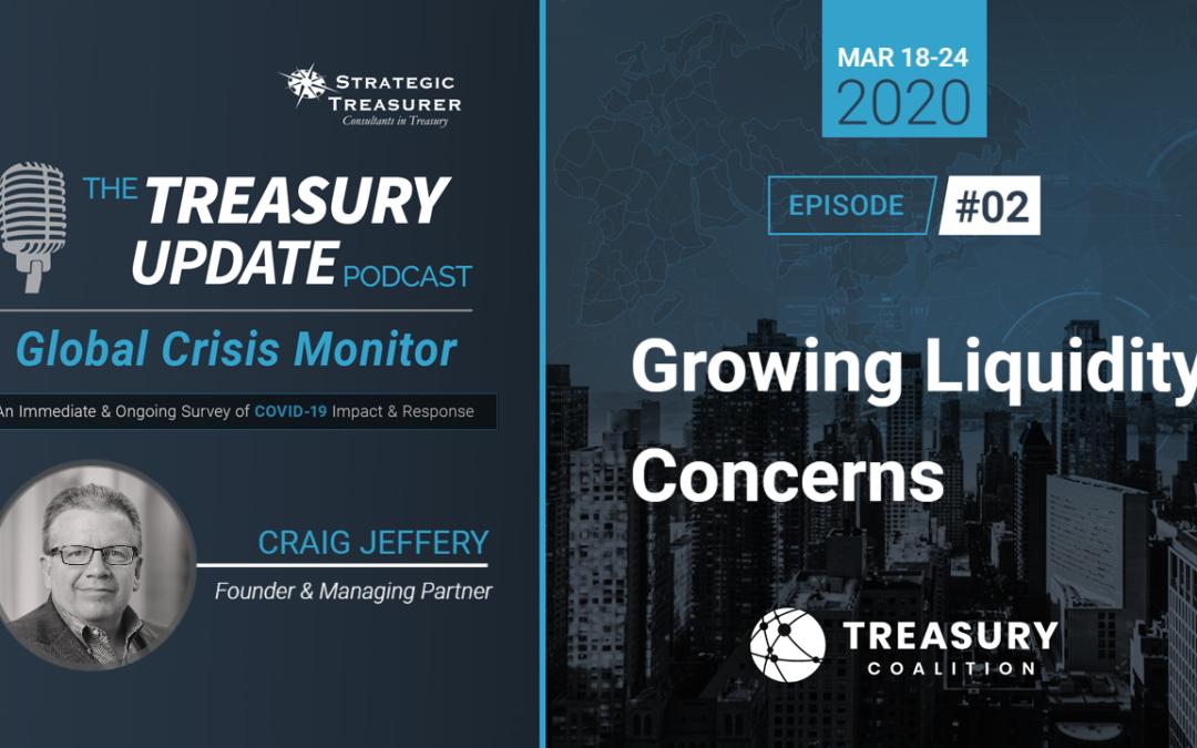 02: Growing Liquidity Concerns
