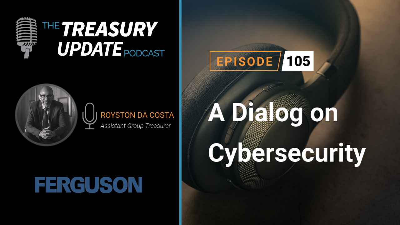 Episode 105 - Treasury Update Podcast