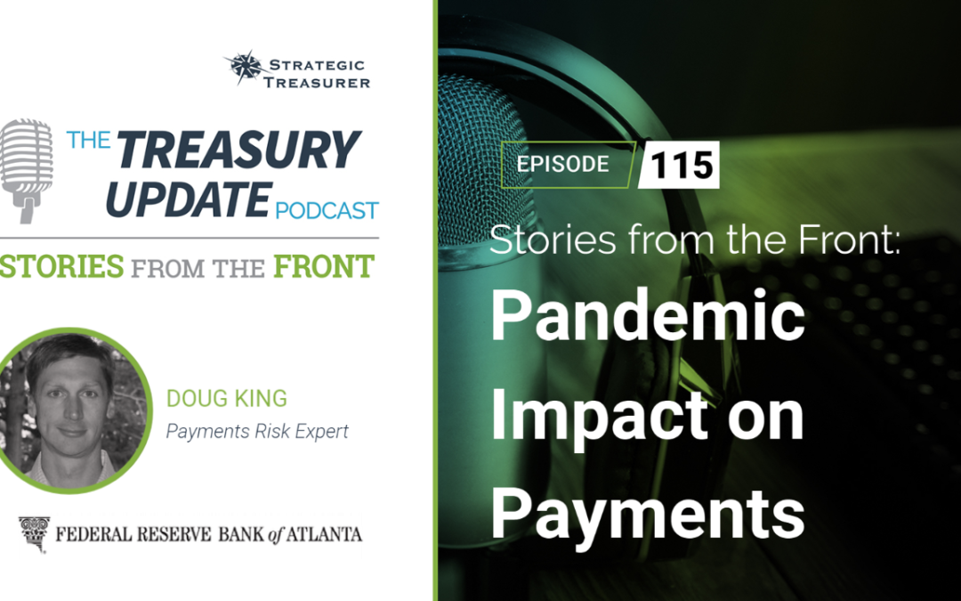 #115 – Stories from the Front: Pandemic Impact on Payments