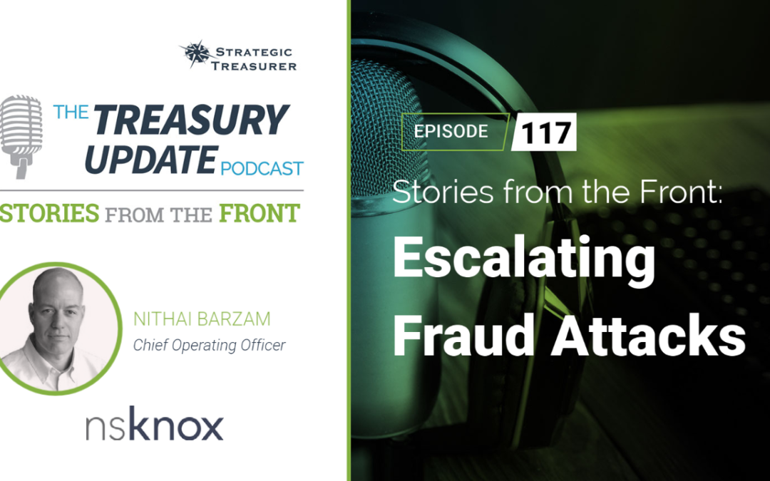 #117 – Stories from the Front: Escalating Fraud Attacks