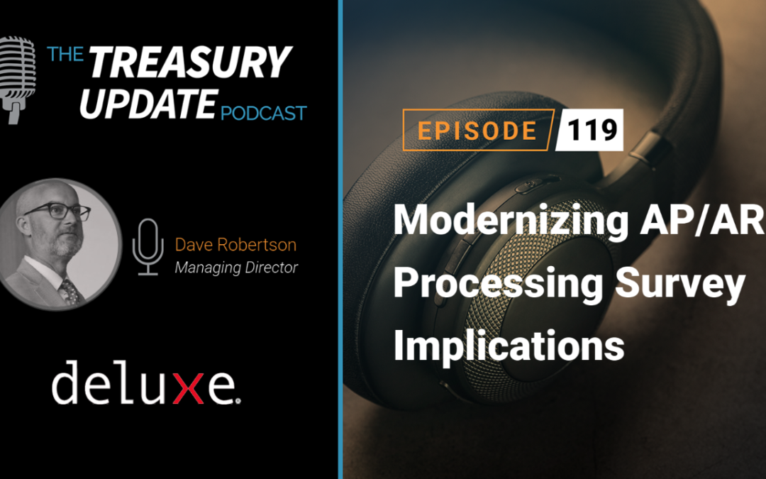 #119 – Modernizing AP/AR Processing Survey Implications