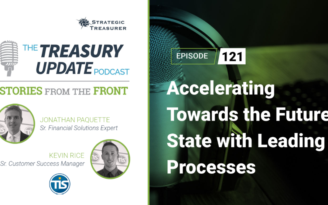 #121 – Accelerating Towards the Future State with Leading Processes