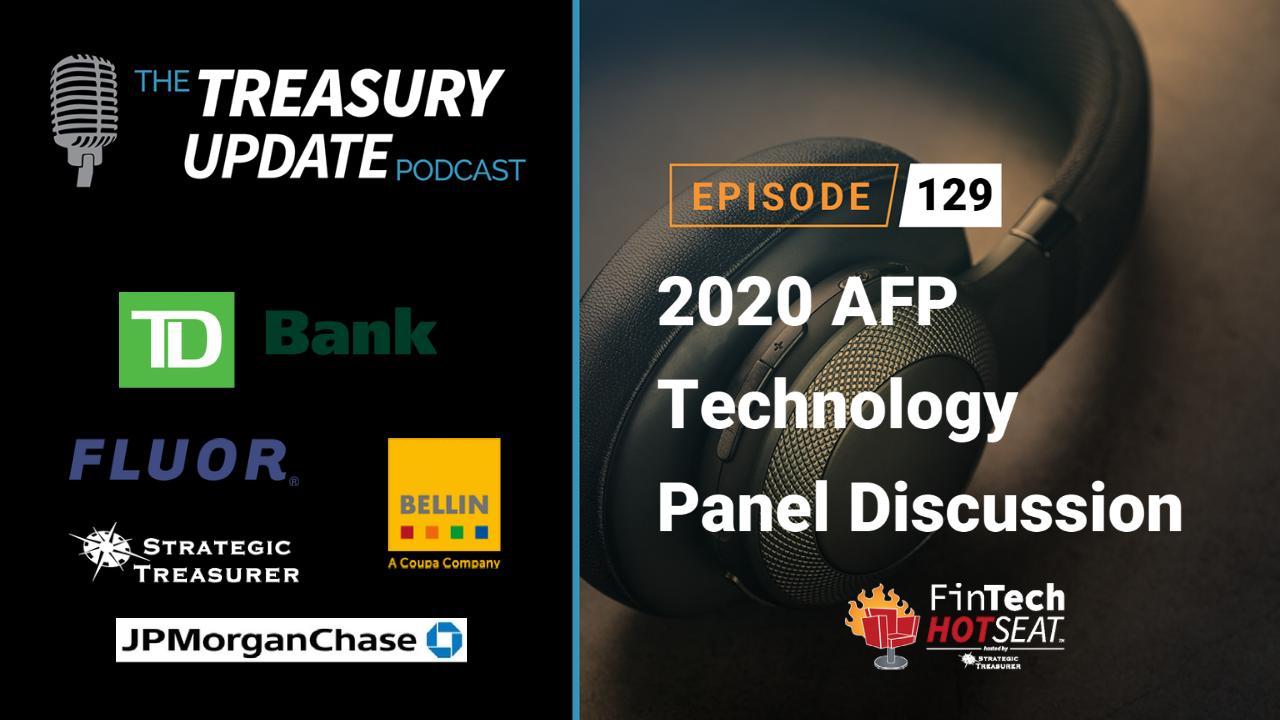 Episode 129 - Treasury Update Podcast