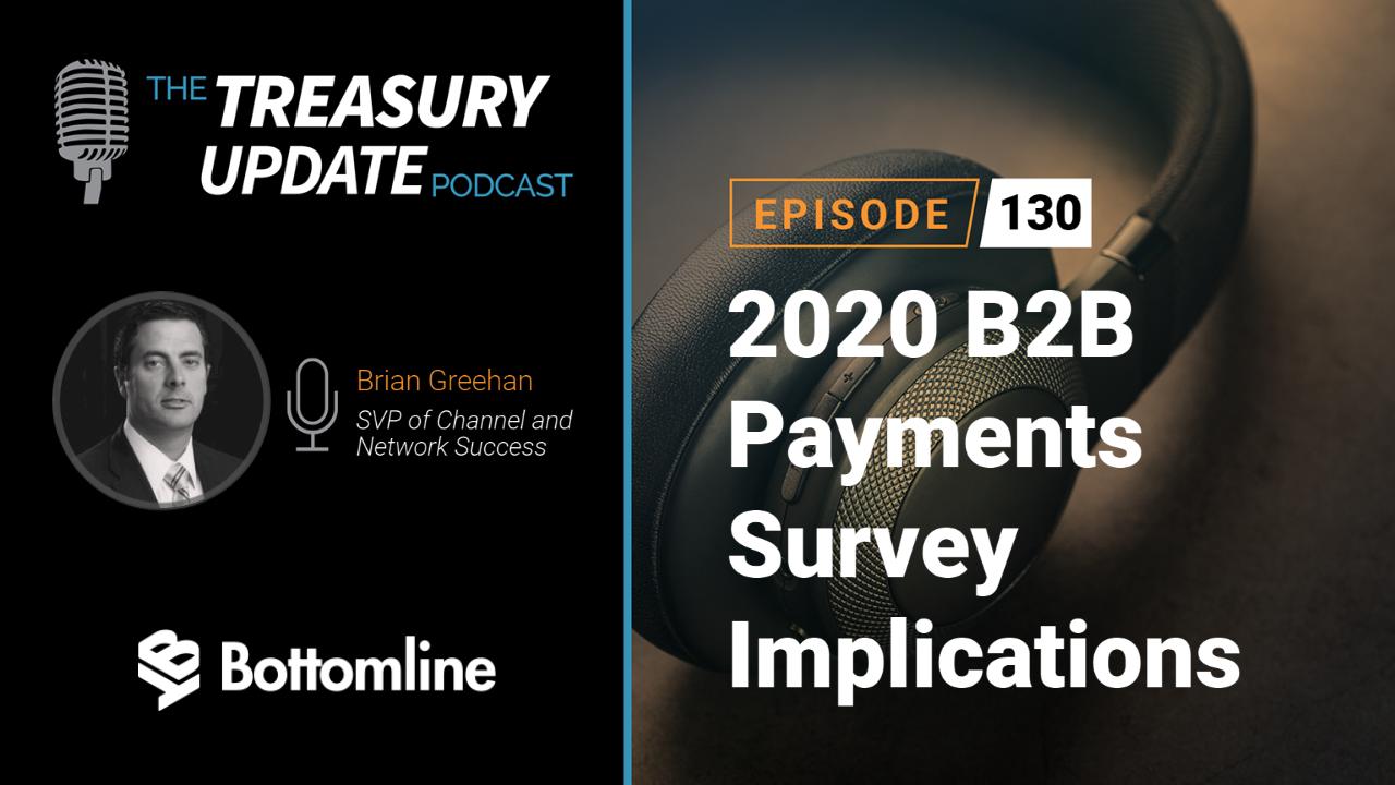 Episode 130 - Treasury Update Podcast