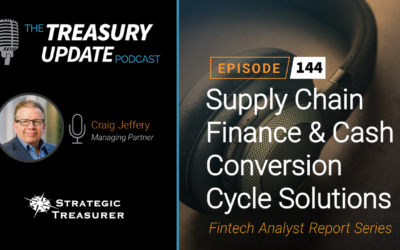 #144 – Fintech Analyst Report Series – Part 3: Supply Chain Finance & Cash Conversion Cycle Solutions