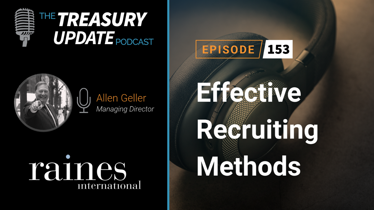 Episode 153 - Treasury Update Podcast