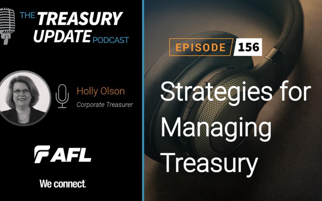 #156 – Strategies for Managing Treasury (AFL)