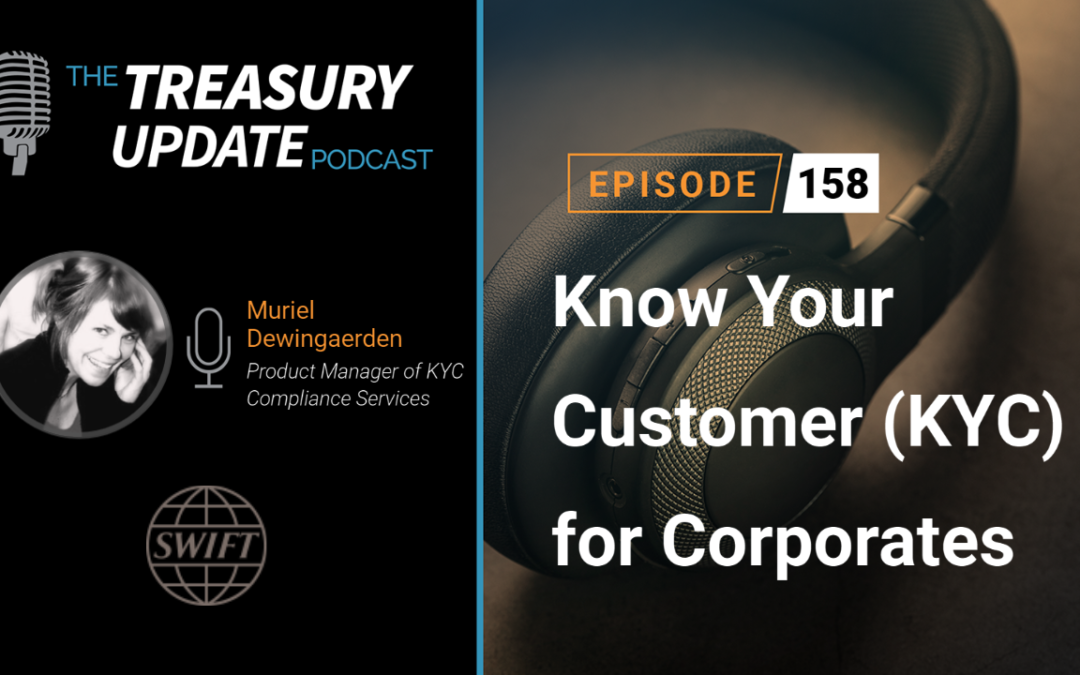 #158 – Know Your Customer (KYC) for Corporates (SWIFT)