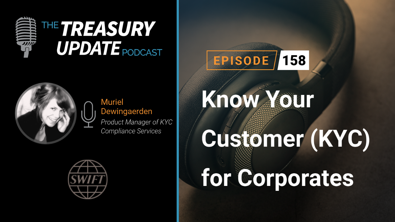 Episode 158 - Treasury Update Podcast