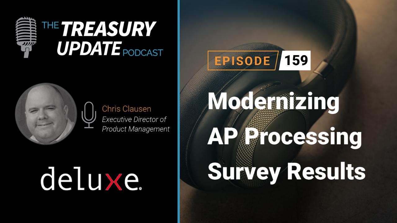 Episode 159 - Treasury Update Podcast