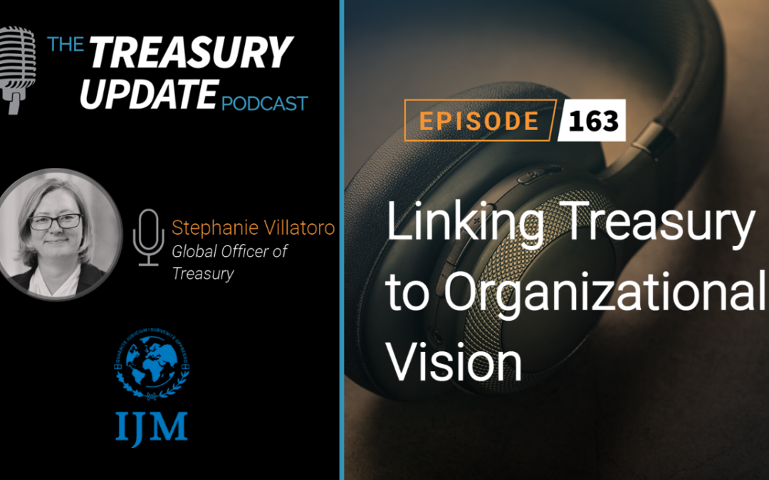 #163 – Linking Treasury to Organizational Vision