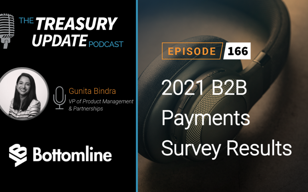 #166 – 2021 B2B Payments Survey Results