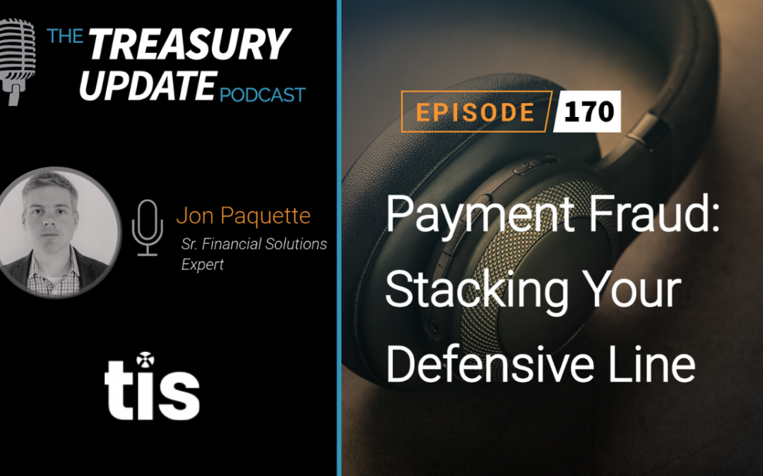 #170 – Payment Fraud: Stacking Your Defensive Line (TIS)