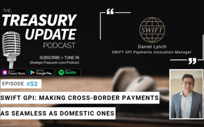 #53 – SWIFT gpi: Making Cross-Border Payments as Seamless as Domestic Ones