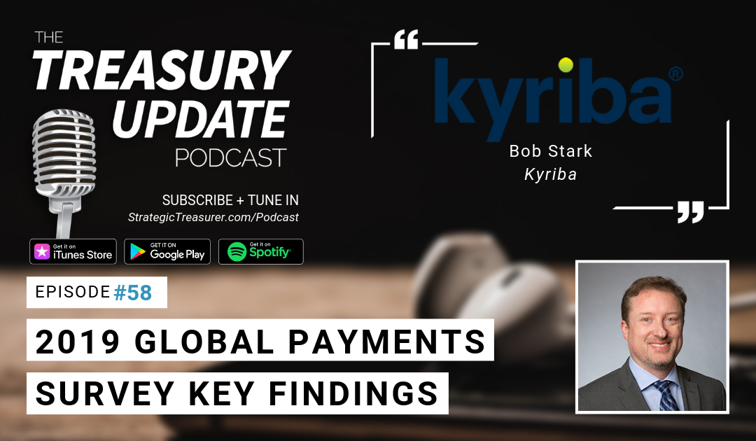 #58 – 2019 Global Payments Survey Key Findings