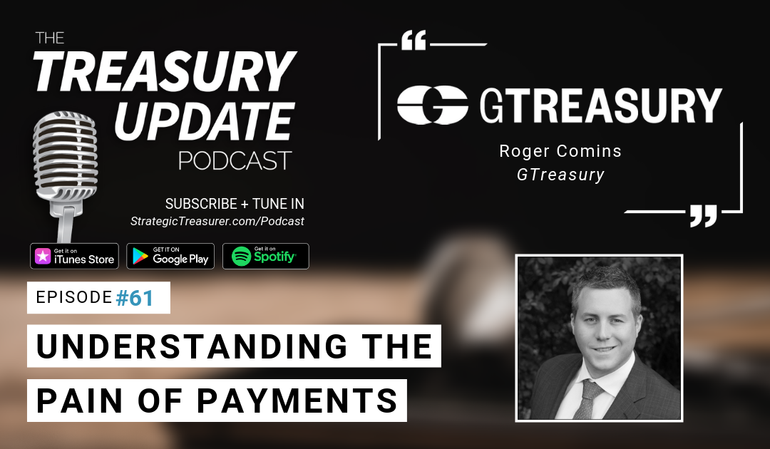 #61 – Understanding the Pain of Payments