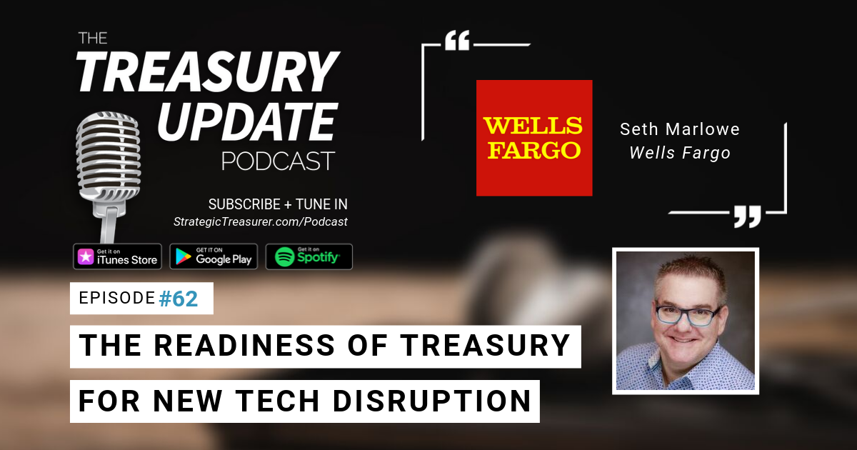 [Wells Fargo] The Readiness of Treasury for New Technology Disruption